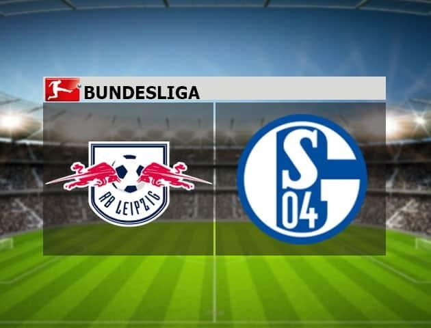 Nhận định trận đấu giữa RB Leipzig với Schalke 04