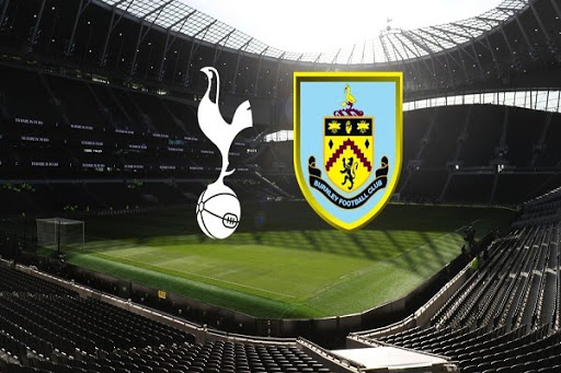 Nhận dịnh Tottenham vs Burnley